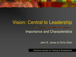 Vision: Central to Leadership
