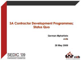 SA Contractor Development Programmes; Status Quo