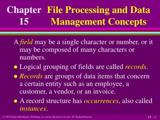 File Processing and Data Management Concepts