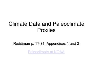 Climate Data and Paleoclimate Proxies