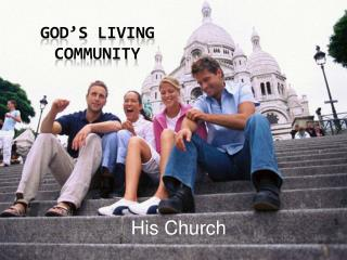 God s living community