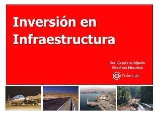 Inversi n en Infraestructura