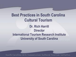 Best Practices in South Carolina  Cultural Tourism