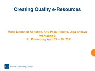 Creating Quality e-Resources