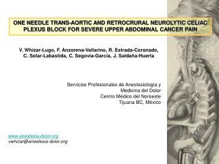 Servicios Profesionales de Anestesiolog a y Medicina del Dolor Centro M dico del Noroeste Tijuana BC, M xico