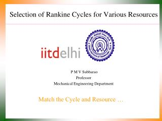 Selection of Rankine Cycles for Various Resources