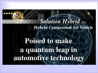 Solution Hybrid LLC  Hybrid Compressed Air Vehicle