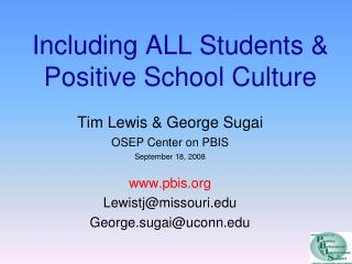 Including ALL Students  Positive School Culture