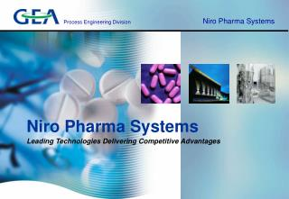 Niro Pharma SystemsLeading Technologies Delivering Competitive Advantages