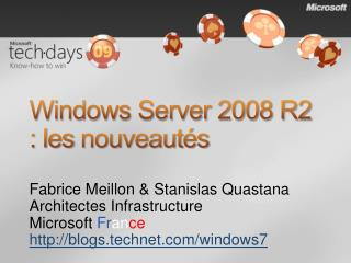 Windows Server 2008 R2 : les nouveaut s