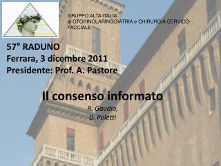 57  RADUNO Ferrara, 3 dicembre 2011 Presidente: Prof. A. Pastore
