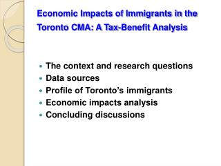 Economic Impacts of Immigrants in the Toronto CMA: A Tax-Benefit Analysis