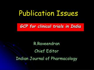 GCP for clinical trials in India