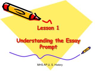 Lesson 1  Understanding the Essay Prompt
