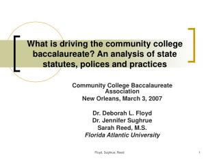 What is driving the community college baccalaureate An analysis of state statutes, polices and practices