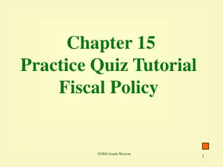 Chapter 15 Practice Quiz Tutorial Fiscal Policy