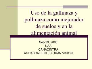 Uso de la gallinaza y pollinaza como mejorador de suelos y en la alimentaci n animal