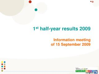 1st half-year results 2009