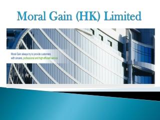 Moral Gain (HK) Limited