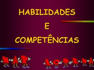HABILIDADES  E COMPET NCIAS
