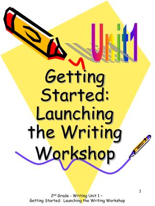 Getting Started: Launching the Writing Workshop