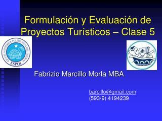 Formulaci n y Evaluaci n de Proyectos Tur sticos   Clase 5