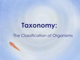 Taxonomy: