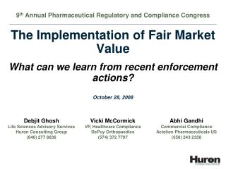The Implementation of Fair Market Value What can we learn from recent enforcement actions