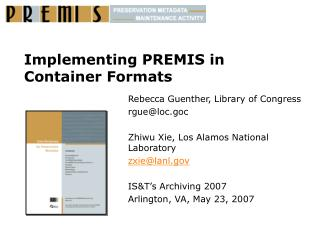 Implementing PREMIS in Container Formats