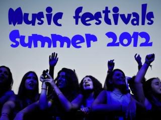 Music Festivals: Summer 2012