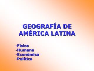 GEOGRAF A DE AM RICA LATINA