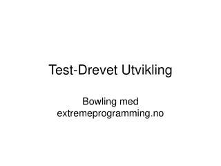 Test-Drevet Utvikling