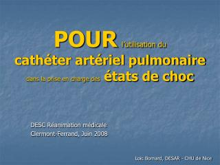 POUR l utilisation du  cath ter art riel pulmonaire dans la prise en charge des  tats de choc
