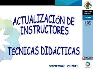 ACTUALIZACI N DE  INSTRUCTORES  T CNICAS DID CTICAS