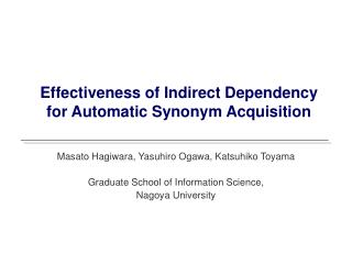 Effectiveness of Indirect Dependency for Automatic Synonym Acquisition