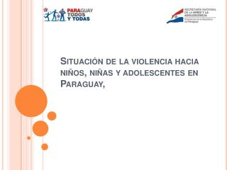 Situaci n de la violencia hacia ni os, ni as y adolescentes en Paraguay,