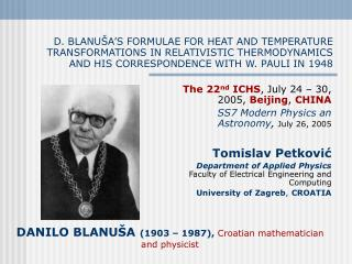D. BLANU A S FORMULAE FOR HEAT AND TEMPERATURE TRANSFORMATIONS IN RELATIVISTIC THERMODYNAMICS AND HIS CORRESPONDENCE WIT