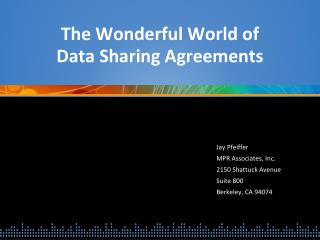 The Wonderful World of  Data Sharing Agreements