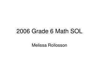 2006 Grade 6 Math SOL