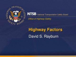 Highway Factors