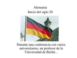 Durante una conferencia con varios universitarios, un profesor de la Universidad de Berl n...
