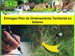 Entregan Plan de Ordenamiento Territorial en Salam
