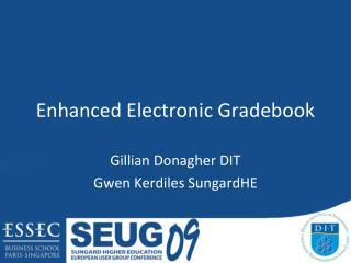 Enhanced Electronic Gradebook