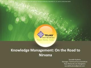 Knowledge Management: On the Road to Nirvana