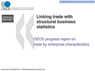 Linking trade with structural business statistics