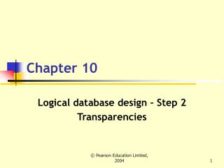 Logical database design   Step 2 Transparencies