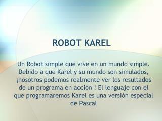 ROBOT KAREL