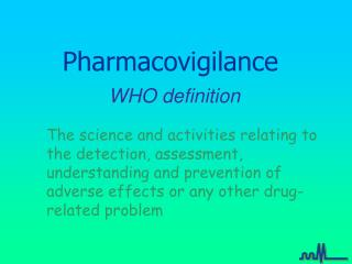 Pharmacovigilance  WHO definition
