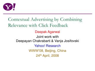 Contextual Advertising by Combining Relevance with Click Feedback