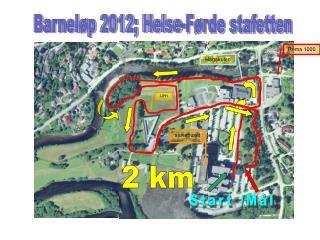 Barnel p 2012; Helse-F rde stafetten